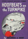Hoofbeats on the Turnpike - Mildred A. Wirt