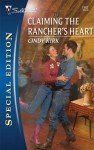 Claiming the Rancher's Heart - Cindy Kirk