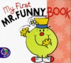 My First Mr. Funny Book - John Malam