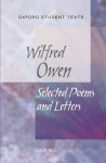 Anthem for Doomed Youth: Selected Poems and Letters - Wilfred Owen