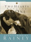 Two Hearts Praying as One - Dennis Rainey, Barbara Rainey