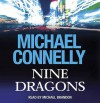 Nine Dragons - Michael Connelly, Michael Brandon