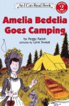 Amelia Bedelia Goes Camping (I Can Read Amelia Bedelia Level 2) - Peggy Parish, Lynn Sweat