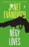 Négy lövés - Janet Evanovich