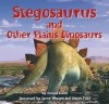 Stegosaurus and Other Plains Dinosaurs - Dougal Dixon, James Field, Stefan Chabluk, Steve Weston