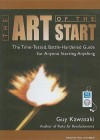 The Art of the Start: The Time-Tested, Battle-Hardened Guide for Anyone Starting Anything - Guy Kawasaki, Paul Boehmer