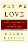Why We Love - Helen Fisher