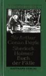 Sherlock Holmes' Buch Der Fälle - Hans Wolf, Arthur Conan Doyle