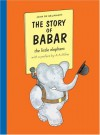 The Story of Babar the little elephant - Jean de Brunhoff