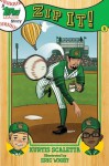 A Topps League Story: Book Three: Zip It!: - Kurtis Scaletta, Eric Wight