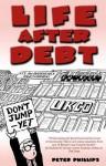 Life After Debt - Peter Phillips