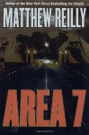 Area 7 - Matthew Reilly