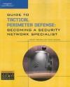 Guide to Tactical Perimeter Defense - Randy Weaver
