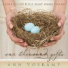 One Thousand Gifts: A Dare to Live Fully Right Where You Are (Audio) - Ann Voskamp