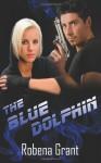 The Blue Dolphin - Robena Grant