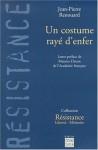 Un Costume Rayé D'enfer - Jean-Pierre Renouard, Maurice Druon