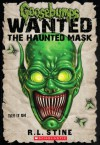 The Haunted Mask (Goosebumps Wanted) - R.L. Stine