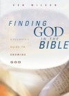 Finding God in the Bible: A Beginner's Guide to Knowing God - Ken Wilson