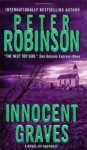Innocent Graves (Inspector Banks Novels) - Peter Robinson