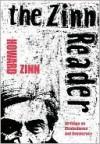 The Zinn Reader: Writings on Disobedience and Democracy - Howard Zinn