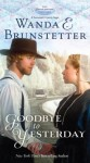 Goodbye to Yesterday - Wanda E. Brunstetter