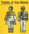 Toilets of the World - Morna E. Gregory, Sian James