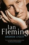 Ian Fleming - Andrew Lycett