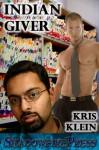 Indian Giver - Kris Klein