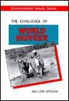 The Challenge of World Hunger - William Spencer