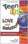 Teen Ink Love and Relationships - Stephanie H. Meyer, John Meyer