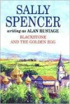 Blackstone and the Golden Egg - Alan Rustage, Sally Spencer