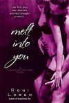 Melt Into You - Roni Loren