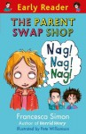 The Parent Swap Shop (Early Reader) - Francesca Simon, Pete Williamson