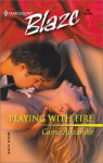 Playing With Fire (Sexy City Nights) (Harlequin Blaze #20) - Carrie Alexander