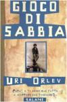 Gioco di sabbia - Uri Orlev