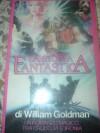 La storia fantastica - William Goldman, Massimiliana Brioschi