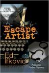 Escape Artist: An Edna Ferber Mystery - Ed Ifkovic