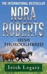 Irish Thoroughbred - Nora Roberts