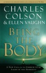 Being the Body (Colson, Charles) - Charles Colson, Ellen Vaughn