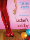 Rachel's Holiday: Walsh Family Series, Book 2 (MP3 Book) - Marian Keyes, Anne Flosnik