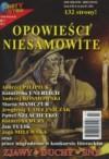 Opowieści niesamowite 1/2011 - Andrzej Pilipiuk, Jewgienij T. Olejniczak, Paweł Szlachetko, Katarzyna Enerlich