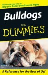 Bulldogs For Dummies - Susan M. Ewing