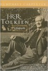 J.R.R. Tolkien: A Biography - Humphrey Carpenter