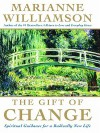 Gift of Change - Marianne Williamson