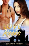 Love on the Rocks - Lorraine Nelson