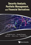 Security Analysis, Portfolio Management, and Financial Derivatives - Cheng-Few Lee, Joseph Finnerty, John Lee