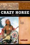 Crazy Horse: Sioux Warrior - Brenda Haugen