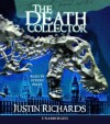 The Death Collector - Justin Richards, Steven Pacey