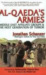 Al-Qaeda's Armies: Middle East Affiliate Groups & The Next Generation of Terror - Jonathan Schanzer, Dennis Ross