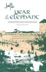Year of the Elephant: A Moroccan Woman's Journey Toward Independence - Leila Abouzeid
